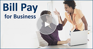 Watch the Online Tour for Bill Pay for Business