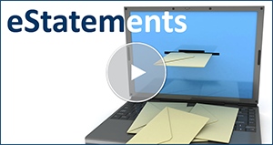 Watch the Online Tour for eStatements