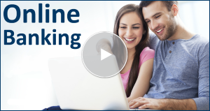 Watch the Online Tour for Online Banking