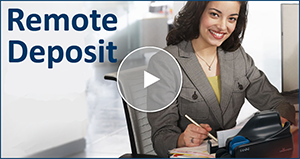 Watch the Online Tour for Remote Deposit